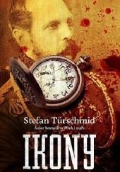 Okładka książki Ikony. Opowieść o terrorystach. Stefan Türschmid