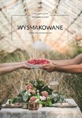 Okładka książki Wysmakowane według bloga kaszamanna.com Magdalena Rajchelt,Karolina Kosowicz