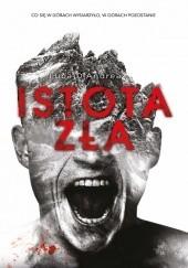 Okładka książki Istota zła Luca D'Andrea