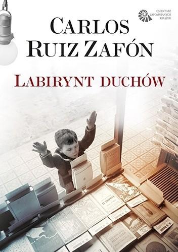Znalezione obrazy dla zapytania Carlos Ruiz Zafon : Labirynt duchów