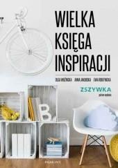 Okładka książki Wielka księga inspiracji Ewa Rokitnicka,Anna Jakubowska