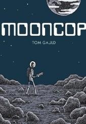 Okładka książki Mooncop Tom Gauld