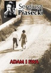 Okładka książki Adam i Ewa Sergiusz Piasecki