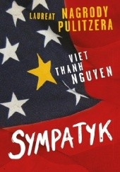 Okładka książki Sympatyk Viet Thanh Nguyen