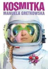 Okładka książki Kosmitka Manuela Gretkowska
