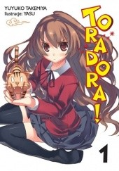 Okładka książki Toradora! #1 (Light Novel) Yuyuko Takemiya