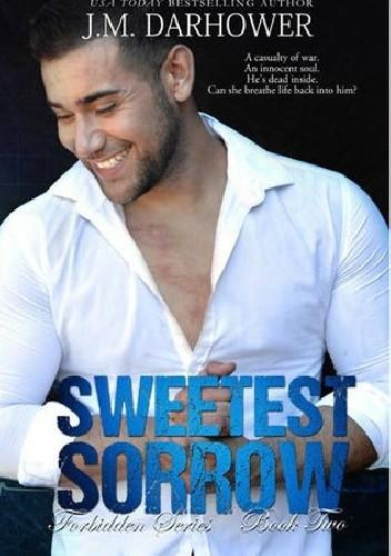 Okładka książki Sweetest Sorrow J.M. Darhower