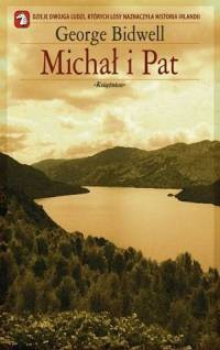 Okładka książki Michał i Pat George Bidwell