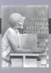 Okładka książki Mała historia fotografii Boris von Brauchitsch