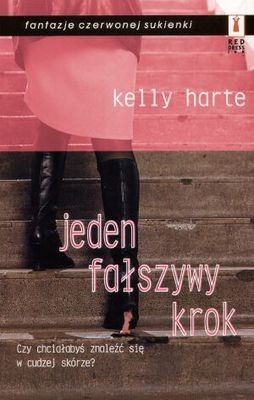 Okładka książki Jeden fałszywy krok Kelly Harte