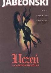 Okładka książki Uczeń czarnoksiężnika Witold Jabłoński