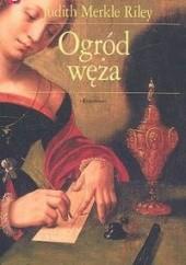Okładka książki Ogród węża Judith Merkle Riley