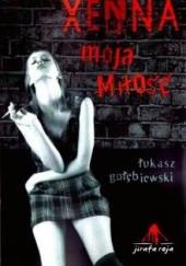 Okładka książki Xenna, moja miłość Łukasz Gołębiewski