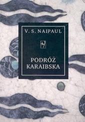 Okładka książki Podróż karaibska V.S. Naipaul