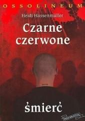Okładka książki Czarne,  Czerwone,  Śmierć Heidi Hassenmüller