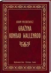 Okładka książki Grażyna. Konrad Wallenrod Adam Mickiewicz