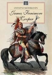 Okładka książki Ostatni Mohikanin James Fenimore Cooper
