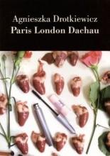 Okładka książki Paris London Dachau