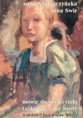 Okładka książki Mówię do swego ciała Anna Świrszczyńska