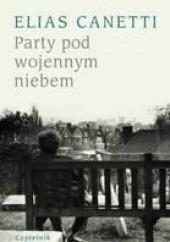Okładka książki Party pod wojennym niebem Elias Canetti