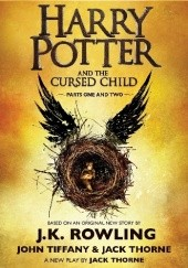 Okładka książki Harry Potter and the Cursed Child J.K. Rowling,Jack Thorne,John Tiffany