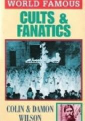 Okładka książki World Famous Cults and Fanatics Colin Wilson
