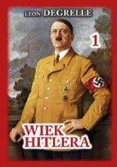 Okładka książki Wiek Hitlera Léon Degrelle