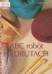 Okładka książki ABC robót na drutach Katharina Buss