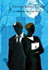 Okładka książki La muerte es una vieja historia Hernán Rivera Letelier