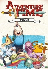 Okładka książki Adventure Time t. 3 Ryan North,Shelli Paroline,Braden Lamb