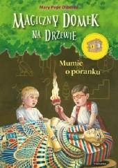 Okładka książki Mumie o poranku Mary Pope Osborne