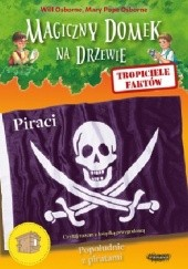 Okładka książki Tropiciele faktów. Piraci Mary Pope Osborne,Will Osborne