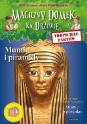 Okładka książki Tropiciele faktów. Mumie i piramidy Mary Pope Osborne,Will Osborne