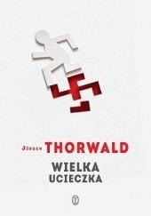 Okładka książki Wielka ucieczka Jürgen Thorwald