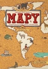 Okładka książki MAPY. Edycja pomarańczowa. Obrazkowa podróż po lądach, morzach i kulturach świata Daniel Mizieliński,Aleksandra Mizielińska