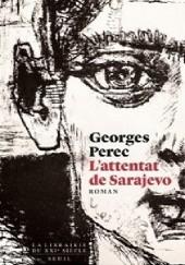 Okładka książki Lattentat de Sarajevo Georges Perec