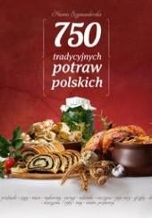 Okładka książki 750 tradycyjnych potraw polskich Hanna Szymanderska