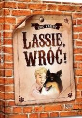 Okładka książki Lassie, wróć! Eric Knight