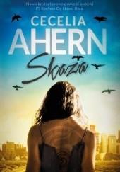 Okładka książki Skaza Cecelia Ahern