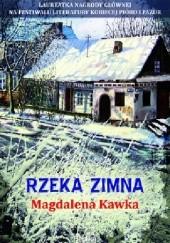 Okładka książki Rzeka zimna Magdalena Kawka