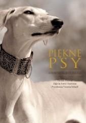 Okładka książki Piękne psy. Ilustrowana historia ras. Tamsin Pickeral