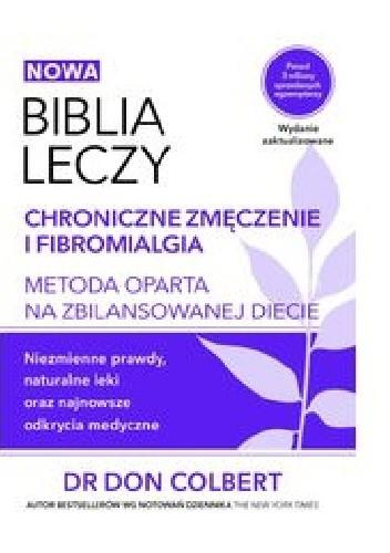 Okładka książki Biblia leczy. Chroniczne zmęczenie Don Colbert
