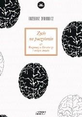 Okładka książki Życie na poczytaniu. Rozmowy o literaturze i reszcie świata
