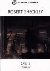 Okładka książki Ofiara. Dzieła IV Robert Sheckley