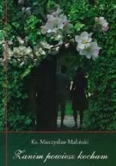 Okładka książki Zanim powiesz kocham Mieczysław Maliński