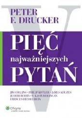 Okładka książki Pięć najważniejszych pytań Peter F. Drucker