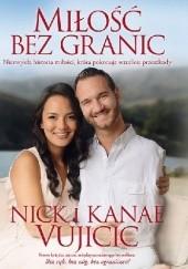Okładka książki Miłość bez granic Nick Vujicic,Kanae Vujicic