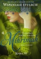 Okładka książki Mihrimah. Córka odaliski. Tom 1
