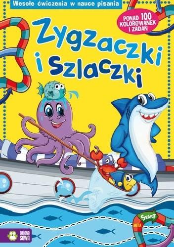 Okładka książki Zygzaczki i szlaczki. Wesołe Ćwiczenia w Nauce Pisania praca zbiorowa