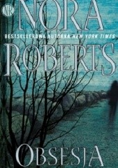 Okładka książki Obsesja Nora Roberts
